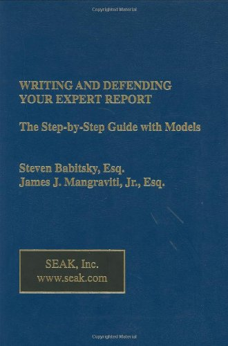 Writing and Defending Your Expert Report: The...