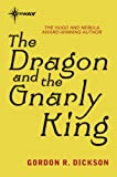 The Dragon and the Gnarly King (Dragon Cycle)