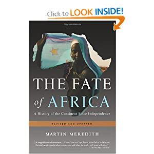 The Fate of Africa: A History of the Continent Since Independence by Martin Meredith