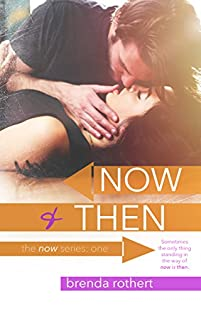 Now And Then by Brenda Rothert ebook deal
