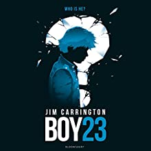 Boy 23 (       UNABRIDGED) by Jim Carrington Narrated by Thomas Judd