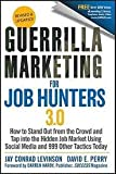 img - for Guerrilla Marketing for Job Hunters 3.0 3th (third) edition Text Only book / textbook / text book
