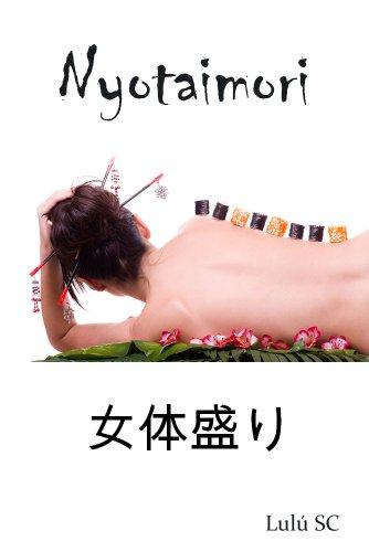 Couverture du livre Nyotaimori (histoires érotiques t. 4)