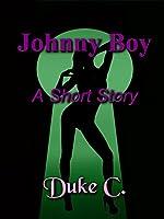 Johnny Boy: A Short Story