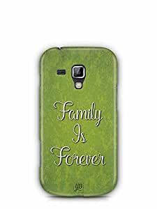 YuBingo Family is Forever Designer Mobile Case Back Cover for Samsung Galaxy S Duos
