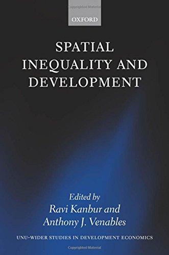 Spatial Inequality and Development (UNU/WIDER Studies in Development Economics)