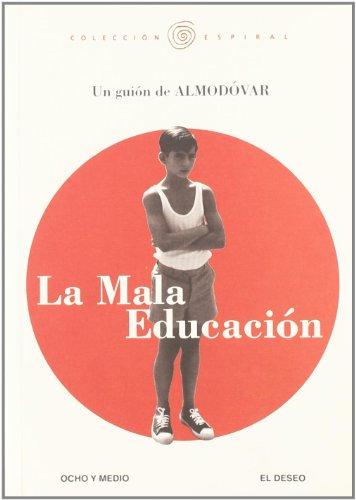 LA MALA EDUCACION