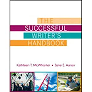 VangoNotes for The Successful Writer's Handbook | [Kathleen T. McWhorter, Jane E. Aaron]