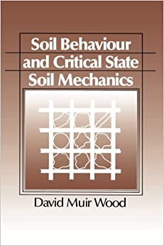 دانلود رایگان کتاب Soil Behaviour and Critical State Soil Mechanics تالیف David Wood