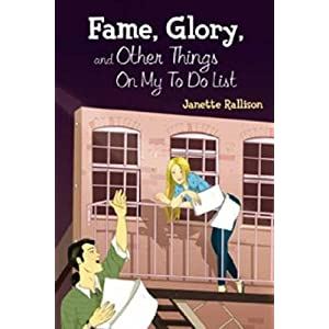 Fame, Glory, and Other Things on My to Do List [FAME GLORY & OTHER THINGS ON M]