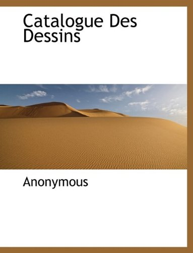 Catalogue Des Dessins