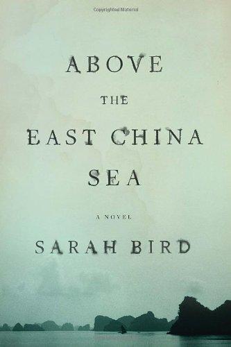 Above The East China Sea: A Novel