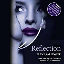 Reflection: Chrysalis, Book 2 (       UNABRIDGED) by Elene Sallinger Narrated by Bethany Baier