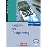 "Short Course Series - Business Skills: B1-B2 - English for Telephoning: Kursbuch mit CDvon ""David Gordon Smith"""