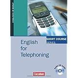 "Short Course Series - Business Skills: B1-B2 - English for Telephoning: Kursbuch mit CDvon ""David Gordon Smith"""