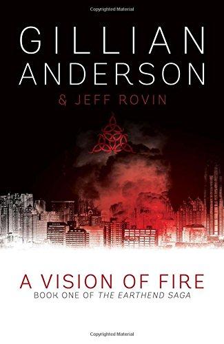 A Vision of Fire (The Earthend Saga)