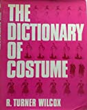 img - for The Dictionary of Costume book / textbook / text book