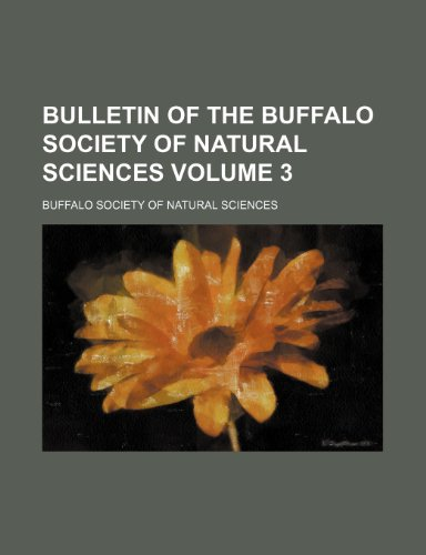 Bulletin of the Buffalo Society of Natural Sciences Volume 3