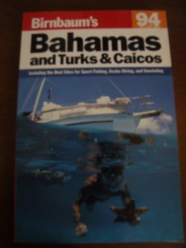 Birnbaum's Bahamas 1994: And Turks and Caicos (Birnbaum's Travel Guides)