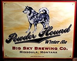 Big Sky Brewing Company - Powder Hound Winter Ale - New Metal Beer Tacker Sign