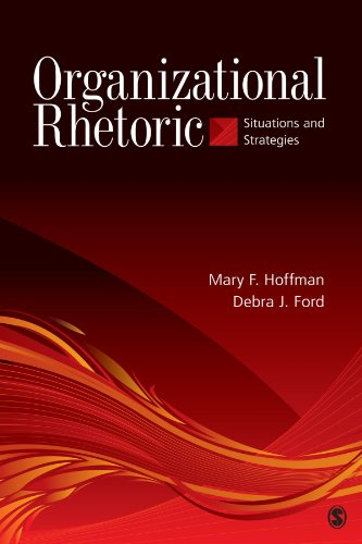 Organizational Rhetoric: Situations and Strategies