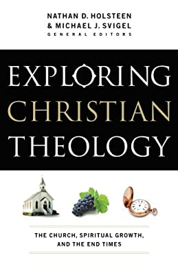 Exploring Christian Theology: The Church, Spiritual Growth, and the End Times