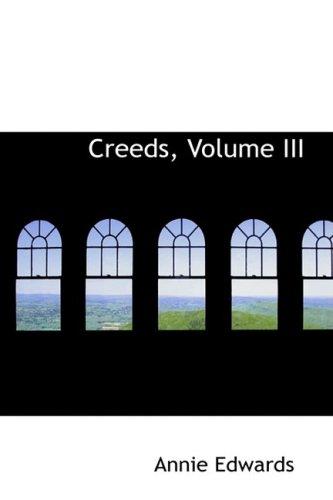 Creeds, Volume III: 3