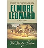 The Bounty Hunters (006001346X) by Elmore Leonard