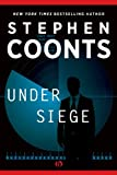 Under Siege: A Jake Grafton Novel  by Stephen Coonts