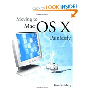 Moving to Mac OS X Painlessly Gene Steinberg