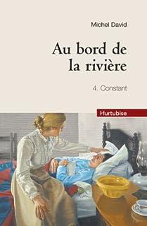 Au bord de la rivière 04 : Constant, David, Michel