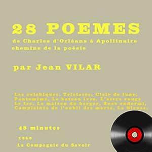 28 poèmes de Charles d'Orléans à Apollinaire Audiobook