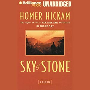Sky of Stone: A Memoir | [Homer Hickam]