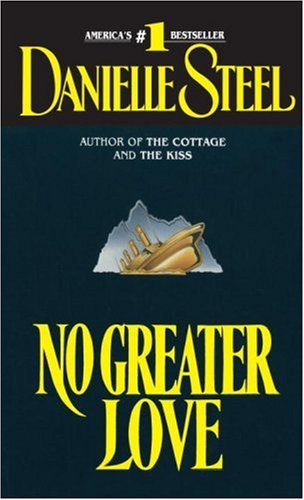 No Greater Love, Danielle Steel