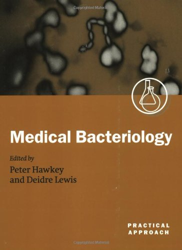 Medical Bacteriology: A Practical Approach