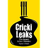 CrickiLeaks: The Secret Ashes Diariesby Alan Tyers
