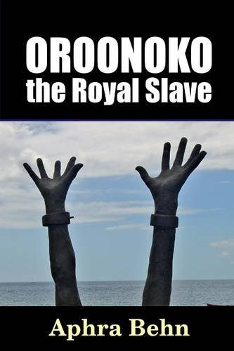 "The Problem With Slavery, in Aphra Behn's ""Oroonoko"""