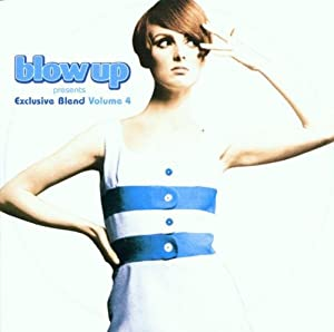 Blow Up Presents Exclusive Blend Vol.4