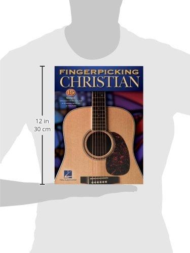Fingerpicking Christian - 15 Songs Arranged for Solo Guitar in Standard Notation & Tab