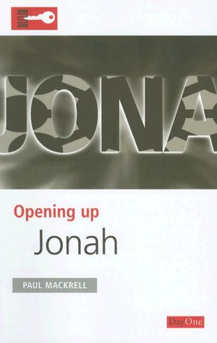 Opening up Jonah:  (Opening up the Bible)