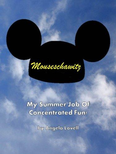 Mouseschawitz - My Summer Job of Concentrated Fun