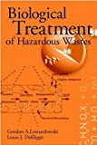 img - for Biological Treatment of Hazardous Wastes book / textbook / text book