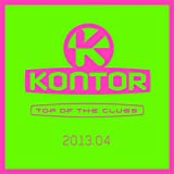 Kontor Top of the Clubs 2013.04