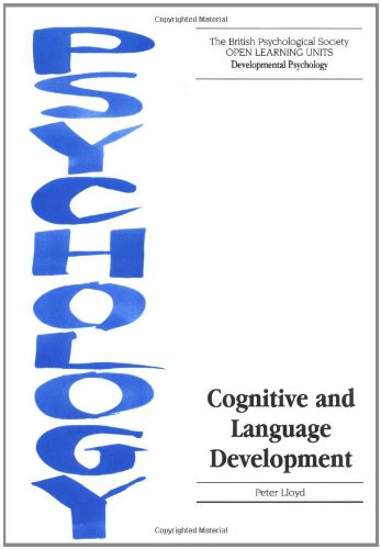 Cognitive and Language Development (Open Learning Units)