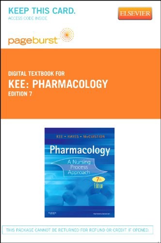 Pharmacology – Elsevier eBook on VitalSource (Retail Access Card): A Nursing Process Approach, 7e