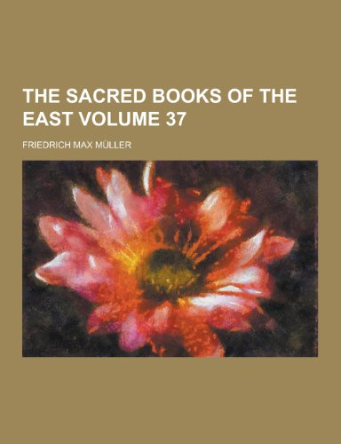 The Sacred Books of the East Volume 37