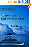 Deception, A Jake Stone Thriller (Book One) (The Jake Stone Thrillers 1)