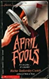 April Fools (Point) (0590431153) by Cusick, Richie Tankersley