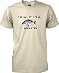 Dyslexic Crap Fishing Team - Hooked Fishing T-shirt by wantAtshirt S to 2XL