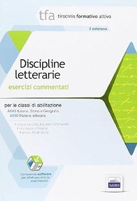 E2 - TFA Discipline letterarie. Esercizi commentati per le classi A043, A050. Con software di simulazione